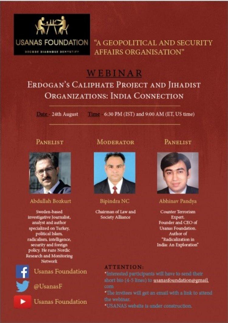 Webinar- Erdogan's Caliphate Project and Jihadist Organizations: India Connection