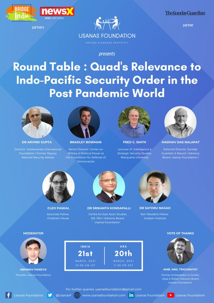 Round Table: Quad's Relevance to Indo-Pacific Security Order in the Post Pandemic World